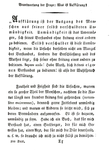 Aus: Immanuel Kant, Beantwortung der Frage: Was ist Aufklärung. Beginn des Traktats. (EA 1784). (Immanuel Kants vermischte Schriften; Hrsg.: Johann Heinrich Tieftrunk; Bd. 2. Halle 1799)
